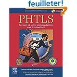 PHTLS secours et soins préhospitaliers aux traumatisés, 4e + DVD