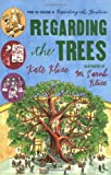 Regarding the Trees: A Splintered Saga Rooted in Secrets (0152060901) by Klise, Kate
