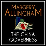 The China Governess (       UNABRIDGED) by Margery Allingham Narrated by David Thorpe