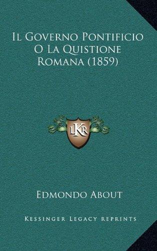Il Governo Pontificio O La Quistione Romana (1859)