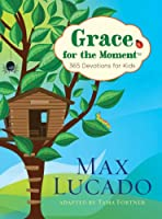 Grace for the Moment: 365 Devotions for Kids (English Edition)
