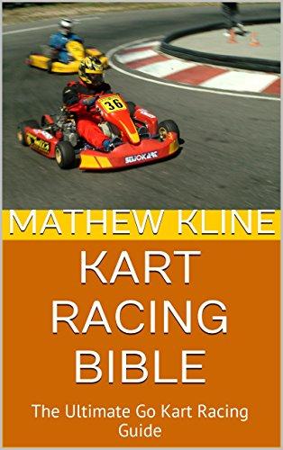 Kart Racing Bible: The Ultimate Go Kart Racing Guide PDF