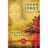 Chasing the Avatar (Descent) (Descent (Destiny Image)) ~ Jovan Jones