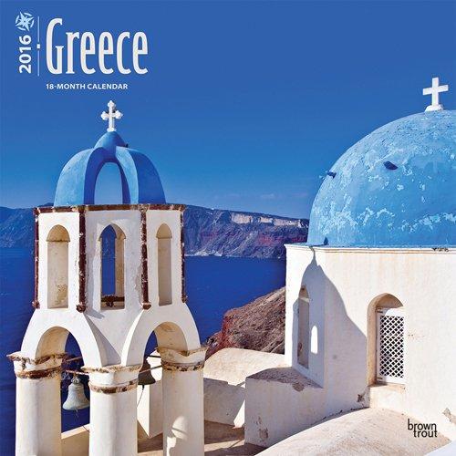 Greece 2016 - Griechenland - 18-Monatskalender mit freier TravelDays-App: Original BrownTrout-Kalender
