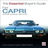 Mark Paxton Ford Capri (Essential Buyer's Guide Series)