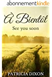 � bient�t: See you soon (English Edition)