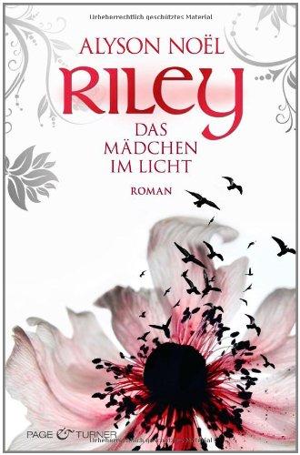 Riley - Das Mädchen im Licht (Riley Bloom, #1)