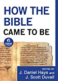 img - for How the Bible Came to Be (Ebook Shorts) book / textbook / text book