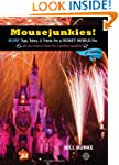 Mousejunkies!: More Tips, Tales, and...