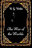 Image of The War of the Worlds: By H. G. Wells - Illustrated
