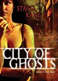 City of Ghosts (Book 3 of the Chess Putnam series: Downside Ghosts)