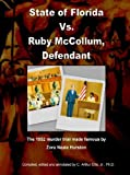 img - for By Jr. Ph.D. C. Arthur Ellis State of Florida Vs. Ruby McCollum, Defendant [Paperback] book / textbook / text book