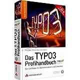 """Das TYPO3 Profihandbuch - Der Leitfaden f�r Entwickler und Administratoren zu Version 4.3 (Open Source Library)von """"Franz Ripfel"""""""