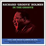 In the Groove - Richard 'Groove' Holmes
