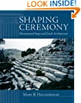 Shaping Ceremony: Monumental Steps an...
