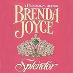 Splendor | Brenda Joyce