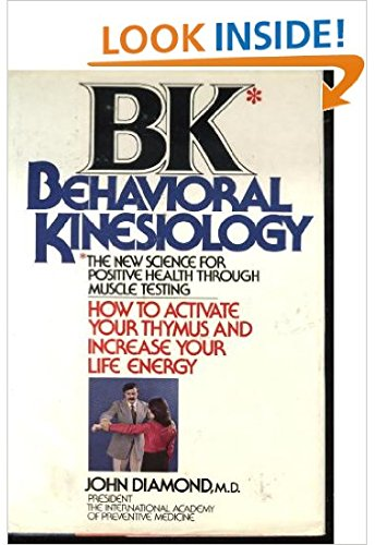 BK: Behavioral Kinesiology--How to Activate Your Thymus and Increase Your Life Energy PDF