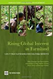 img - for Rising Global Interest in Farmland: Can It Yield Sustainable and Equitable Benefits? (Agriculture and Rural Development Series) by Klaus Deininger (8-Jan-2011) Paperback book / textbook / text book
