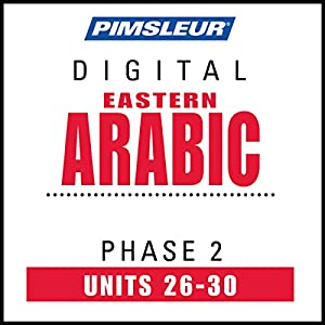 Arabic (East) Phase 2, Unit 26-30 Audiobook