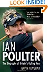 Ian Poulter: The Biography of Britain...