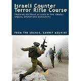 Israeli Counter Terror Rifle Course ~ DUVDEVAN