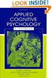 Applied Cognitive Psychology: A Textbook (Challenges and Controversies in Applied Cognition Series)