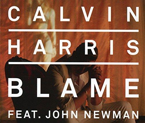 Calvin Harris - Blame (feat. John Newman) - Single - Zortam Music