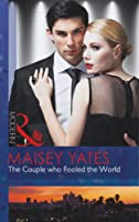 The Couple who Fooled the World (Mills & Boon Modern)
