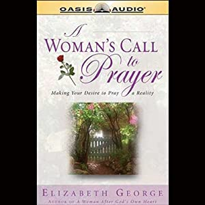 A Woman's Call to Prayer Audiobook