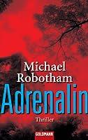 Adrenalin: Psychothriller (Joe O'Loughlin und Vincent Ruiz 1) (German Edition)