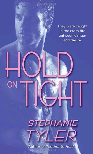 Image of Hold on Tight (Hard to Hold Trilogy, Book 3)