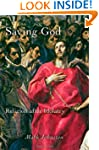 Saving God: Religion after Idolatry