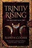 &#34;Trinity Rising (Wild Hunt)&#34; av Elspeth Cooper