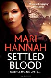 Mari Hannah Settled Blood (Kate Daniels)