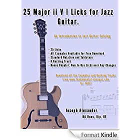 25 Major ii V I Licks for Jazz Guitar. (25 Guitar Licks for...) (English Edition)