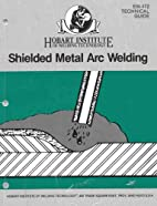 Technical Guide for Shielded Metal Arc…