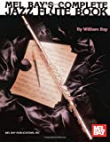 Complete Jazz Flute Book