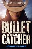 Bullet Catcher