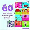 60 Berceuses Et Musiques Douces