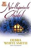 Northpointe Chalet (The Austen Series, Book 4)