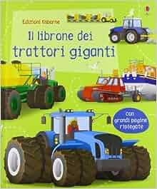 Il librone dei trattori giganti: Mike Byrne Jane Gillespie