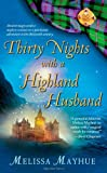 Thirty Nights with a Highland Husband (The Daughters of the Glen, Book 1)