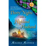 Thirty Nights with a Highland Husband (The Daughters of the Glen, Book 1) ~ Melissa Mayhue