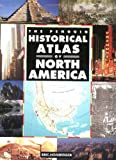 Historical Atlas of North America, The Penguin (Hist Atlas) (0140513272) by Homberger, Eric