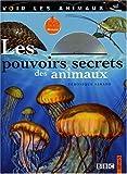 echange, troc Véronique Sarano - Les pouvoirs secrets des animaux (1DVD)