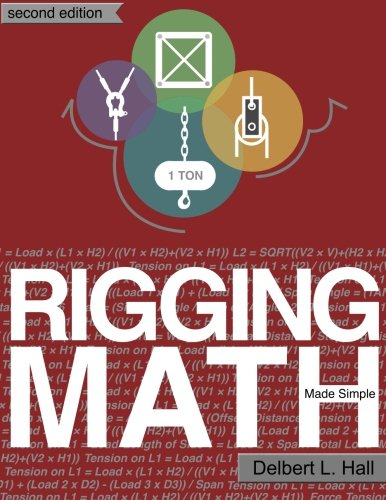 Rigging Math Made Simple, Second Edition, by Delbert L. Hall