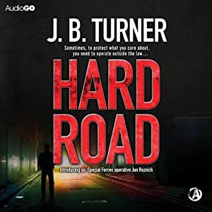 Hard Road | [J.B. Turner]