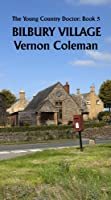 The Young Country Doctor Book 5: Bilbury Village (English Edition)