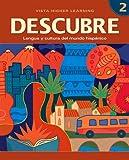 DESCUBRE, nivel 2 - Lengua y cultura del mundo hispánico - Student Edition (1600072798) by Blanco, Jose A.