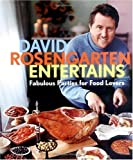img - for David Rosengarten Entertains: Fabulous Parties for Food Lovers (Hardcover) book / textbook / text book